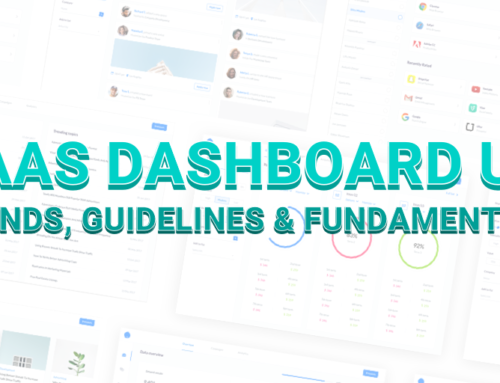 SaaS Dashboard UX: Trends, Guidelines, & Fundamentals