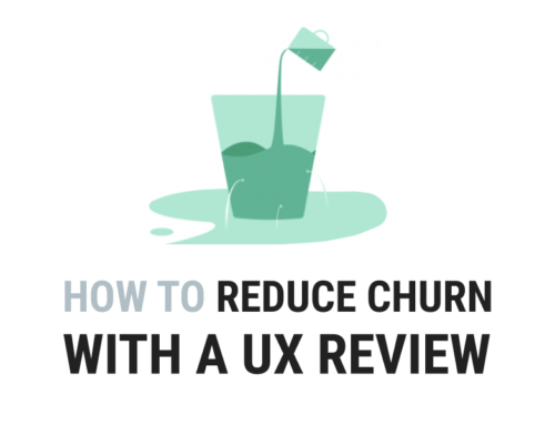How to Reduce Churn with a UX Review