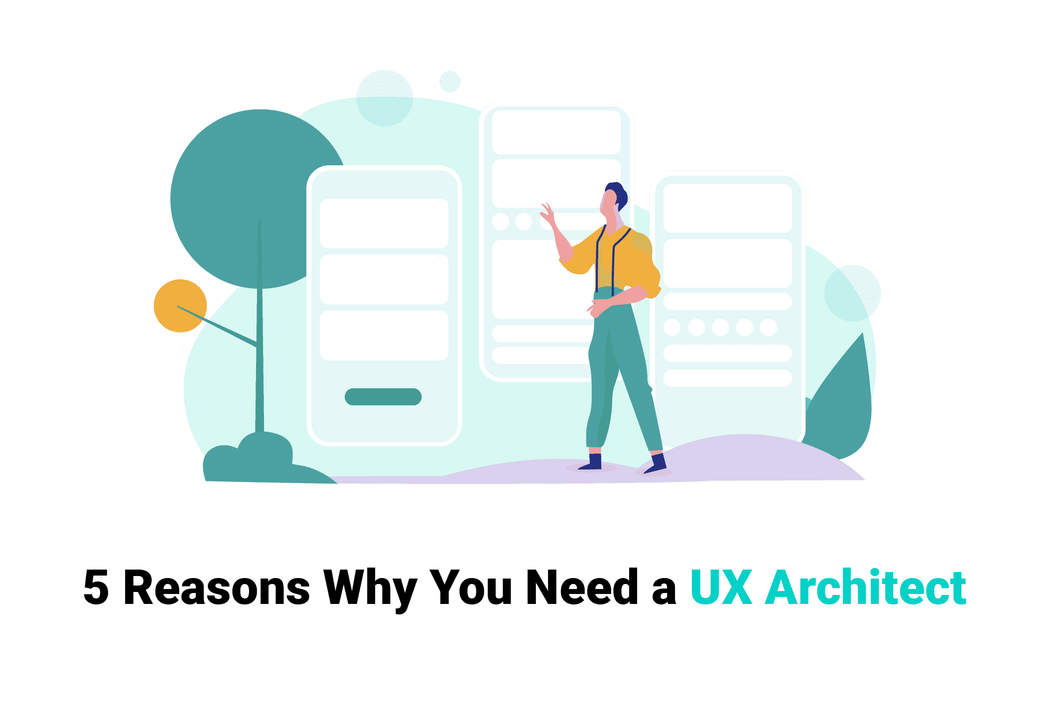 5 Reasons Why You Need a UX Architect presented by an award-winning Remote Team of Designers, WANDR Studio - #1 Product Strategy and UX Design Firm