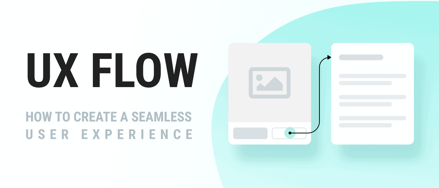 UX Flow presented to you by WANDR, the leading Product Strategy and Design Firm UX Flow: How to Create a Seamless User Experience brought to you by the Best Product Strategy and Design Firm in LA and SF
