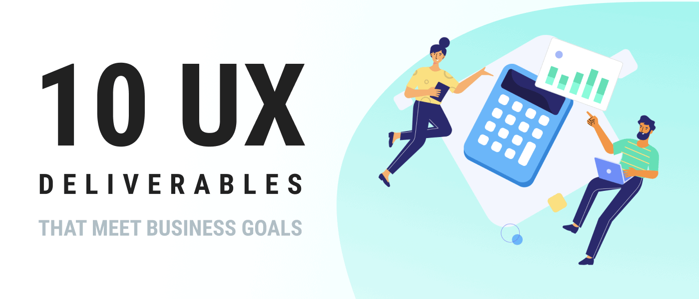 UX deliverables Brought to you by WANDR Studio, a remote team of expert, leading Product Strategy and UX Design FIrm