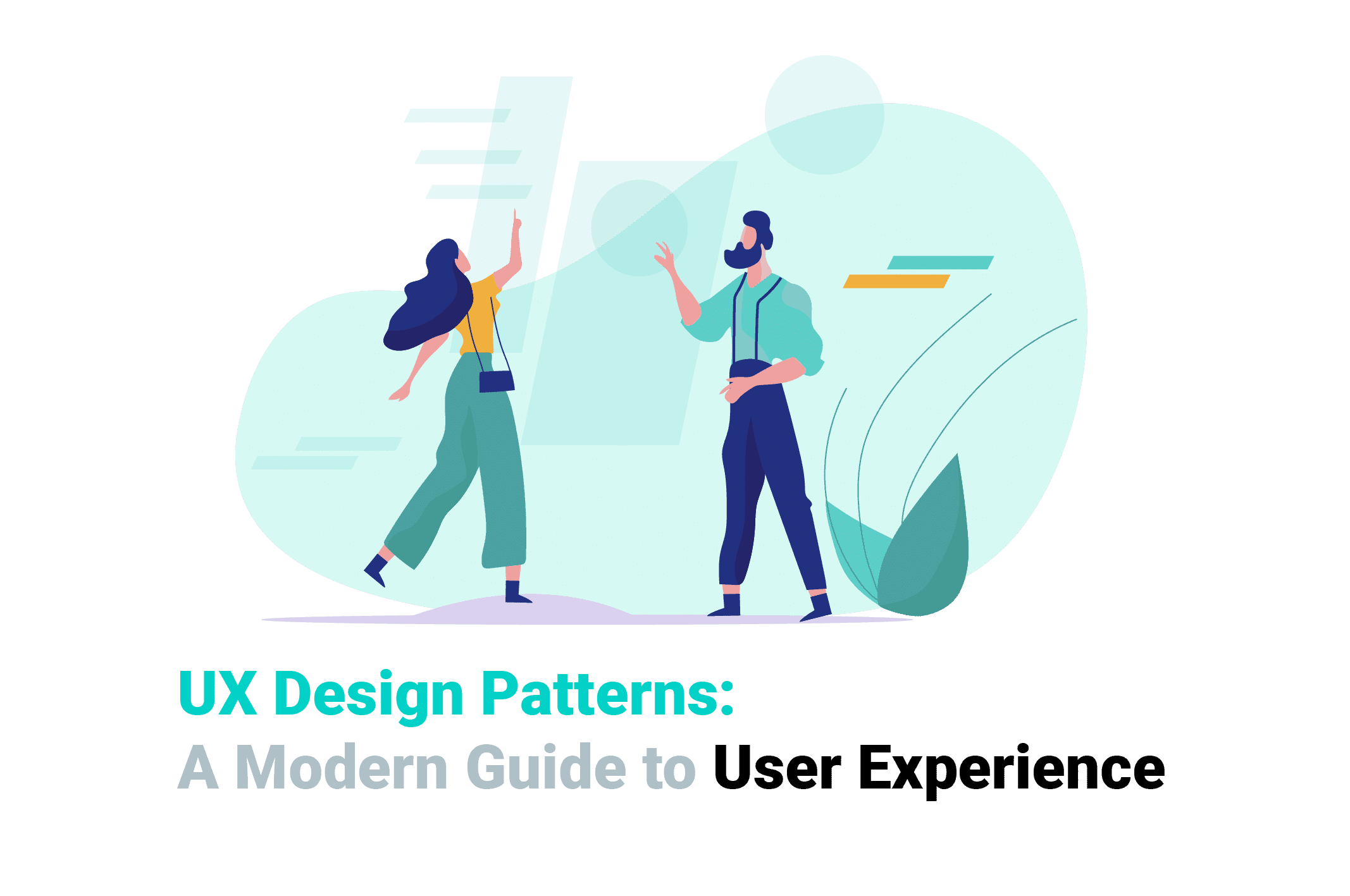 UX Design Patterns A Modern Guide to User Experience brought to you by a globally competitive designers from WANDR Studio, voted #1 Product Strategy and UX Design Firm