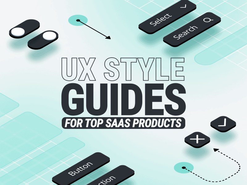 UX Style Guides For SaaS Products brought to you by WANDR Studio Product Strategy and UX Design Firm